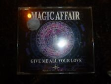 MAGIC AFFAIR - Give Me All Your Love - 1994 UK 4-track CD single