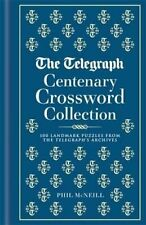 The Telegraph Centenary Crossword Collection: 100 Landmark Puzzles from The...