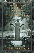 Midnight in the Garden of Good and Evil: A Savannah Story by John Berendt...
