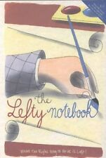 The Lefty Notebook: Where the Right Way to Write is Left by Running Press...