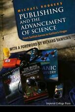 Publishing and the Advancement of Science: From Selfish Genes to Galileo's...