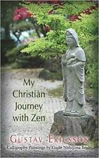 My Christian Journey with Zen by Gustav Ericsson (Paperback / softback, 2015)