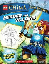 Lego Legends of Chima: How to Draw: Heroes and Villains by Ron Zalme...