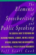 Elements of Speechwriting and Public Speaking by Jeff Scott Cook (Paperback,...