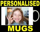 PERSONALISED MUG * Your own picture or design. ANYTHING YOU WANT WE CAN DO!