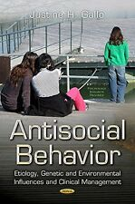 Antisocial Behavior: Etiology, Genetic and Environmental Influences and Clinical