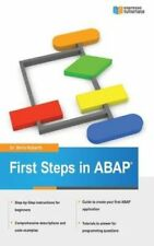 First Steps in ABAP: Your Beginners Guide to SAP ABAP by Dr Boris Rubarth...