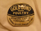 Antique Vintage Gold Bond Brand Poultry Advertising Tin Pin Pinback Button NEAT!