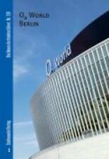 O2 World Berlin by Bernd Hettlage (Paperback / softback, 2008)