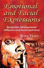 Emotional & Facial Expressions: Recognition, Developmental Differences &...