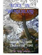 Alice in Wonderland Enchanted Time Color Me Paperback Art Draw Book Adults