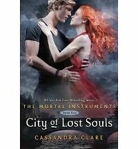The Mortal Instruments: City of Lost Souls 5 by Cassandra Clare (2012, Hardcover