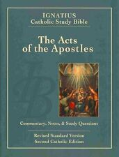 Ignatius Catholic Study Bible - the Acts of the Apostles: Commentary, Notes &...