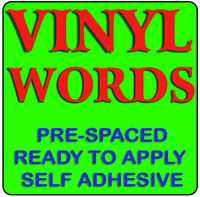 SELF ADHESIVE VINYL LETTERS AND NUMBERS / PRE-SPACED / Shop signs / Car Stickers