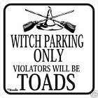 Witch Parking Signs Many More Parking Signs Available