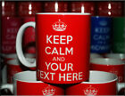 KEEP CALM AND CARRY ON PERSONALISED CHOOSE YOUR OWN WORDS DESIGN TEXT HERE MUG