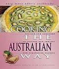 Cooking the Australian Way by Elizabeth Germaine and Ann Burckhardt (2004, Ha...