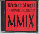 Wicked Angel - The Remastered Collection 80´s Canada
