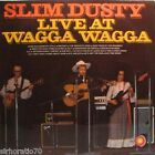 SLIM DUSTY Live At Wagga Wagga OZ LP Country