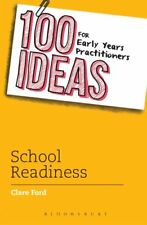 100 Ideas for Early Years Practitioners: School Readiness by Clare Ford...