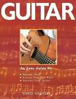 Guitar: An Easy Guide to Reading Music, Playing Your First Piece, Enjoying Your