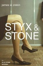 Styx & Stone (Ellie Stone Mysteries), Ziskin, James W