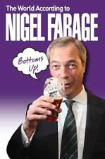 The World According to Nigel Farage by Mark Leigh (Paperback, 2015)