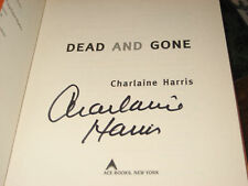 Dead and Gone SIGNED BY CHARLAINE HARRIS 1ST/1ST