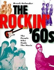 The Rockin' '60s: The People Who Made the Music