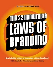 The 22 Immutable Laws of Branding: How to Build a Product or Service into a...