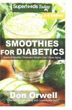 Smoothies for Diabetics: 95+ Recipes of Blender Recipes: Diabetic &...