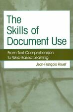 The Skills of Document Use: From Text Comprehension to Web-Based Learning by...