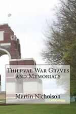 Thiepval War Graves and Memorials by MR Martin P Nicholson (Paperback /...