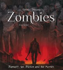 Zombies: Fantasy Art, Fiction & the Movies by Russ Thorne (Hardback, 2013)