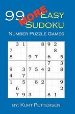 99 More Easy Sudoku Number Puzzle Games: Fun for All Sudoku, Puzzle, and Game...