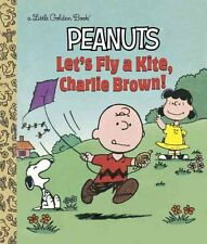 Let's Fly a Kite, Charlie Brown! (Peanuts) by Golden Books (Hardback, 2015)