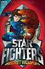 Star Fighters 8 Secret Weapon BRAND NEW BOOK by Max Chase (Paperback, 2012)