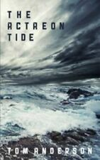 The Actaeon Tide by Tom Anderson (Paperback, 2014)