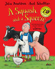 A Squash and a Squeeze by Julia Donaldson BRAND NEW BOOK (Paperback, 2013)