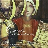 Carols For A Christmas Morning: New College Choir, Oxford (CD) SALE + bonus CD