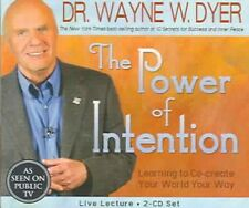 The Power of Intention: Learning to Co-Create Your World Your Way by Dr Wayne...