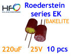 [10 pcs] Roederstein EK 220uF 25V Bakelite Capacitors for Audio ERO ROE
