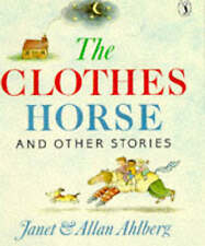 The Clothes Horse and Other Stories by Janet Ahlberg, Allan Ahlberg...