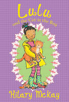 Lulu and the Cat in the Bag by Hilary McKay    Paperback Book