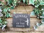 Beware Of The Fisher Slate Garden Door Wall Shed Plaque