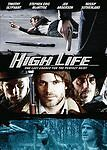 HIGH LIFE (DVD, 2010) A Heist Movie with pack of action!! Fast Moving!, rated R