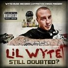 LIL WYTE STILL DOUBTED? (2012) BRAND NEW SEALED RAP CD PROJECT PAT YOUNG BUCK