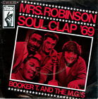 """7""""-Single BOOKER T. & THE MG's - Mrs. Robinson / Soul Clap '69 (1969) GERMANY PS"""