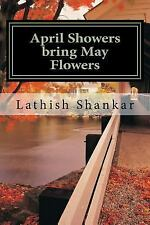 April Showers Bring May Flowers : Diary of a Ten-Year-old School Girl by...