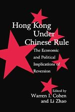 Hong Kong under Chinese Rule: The Economic and Political Implications of Reversi